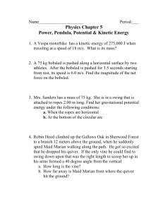 Power, Pendula, Potential and Kinetic Energy Problems