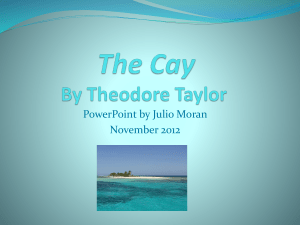 The Cay by Julio Moran