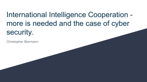 International Intelligence Cooperation - more is needed (Christopher)