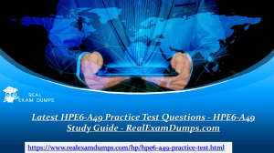 Download HP HPE6-A49 Practice Test Dumps - HPE6-A49 Practice Test Questions - RealExamDumps.com