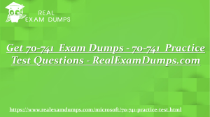 Download Latest Microsoft 70-741  Practice Test Dumps - RealExamDumps.com