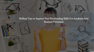 Brilliant Tips to Improve Your Proofreading Skills | Ring at +1(240)8399485