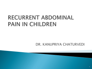 RECURRENT ABDOMINAL PAIN IN CHILDREN