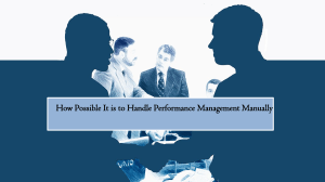 How Possible It is to Handle Performance Management Manually