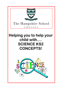 Helping you to help your child with Science KS2 Concepts