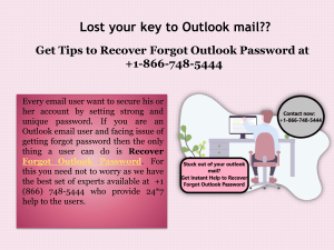 Contact at +1-866-748-5444 If Forgot Outlook Password
