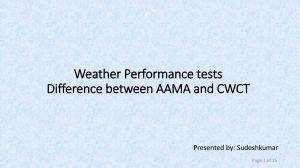 Weather Performance tests – Difference between AAMA and CWCT