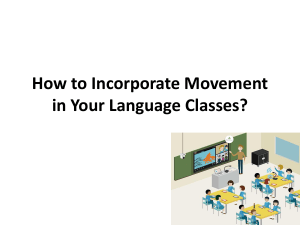 How to Incorporate Movement in Your Language Classes?