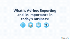 What is Ad-Hoc reporting & its Importance in Business