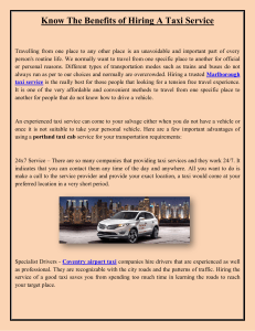 Know The Benefits of Hiring A Taxi Service