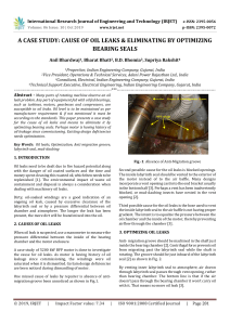 IRJET-    A Case Study: Cause of Oil Leaks & Eliminating by Optimizing Bearing Seals