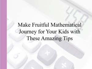 Make Fruitful Mathematical Journey for Your Kids with These Amazing Tips | Ring at: +1(240)8399485