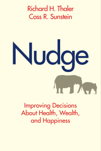 Richard H. Thaler Cass R. Sunstein Nudge Improv.