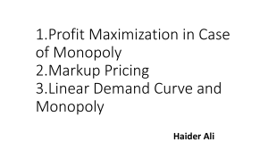 Profit Maximization in Case of Monopoly by Ali