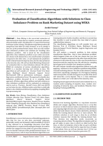 IRJET-Evaluation of Classification Algorithms with Solutions to Class Imbalance Problem on Bank Marketing Dataset using WEKA
