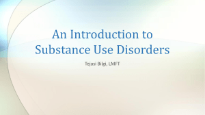 An Introduction to Substance Use Disorders
