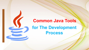 Common Java Tools for The Development Process