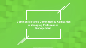 Common Mistakes Committed by Companies In Managing Performance Management