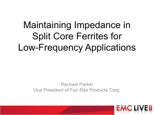 EMC-LIVE-Maintaining-Impedance-in-Split-Core-Ferrites-for-Low-Frequency-Applications-draft-1