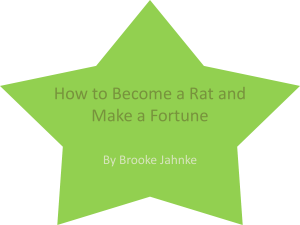 How to Become a Rat