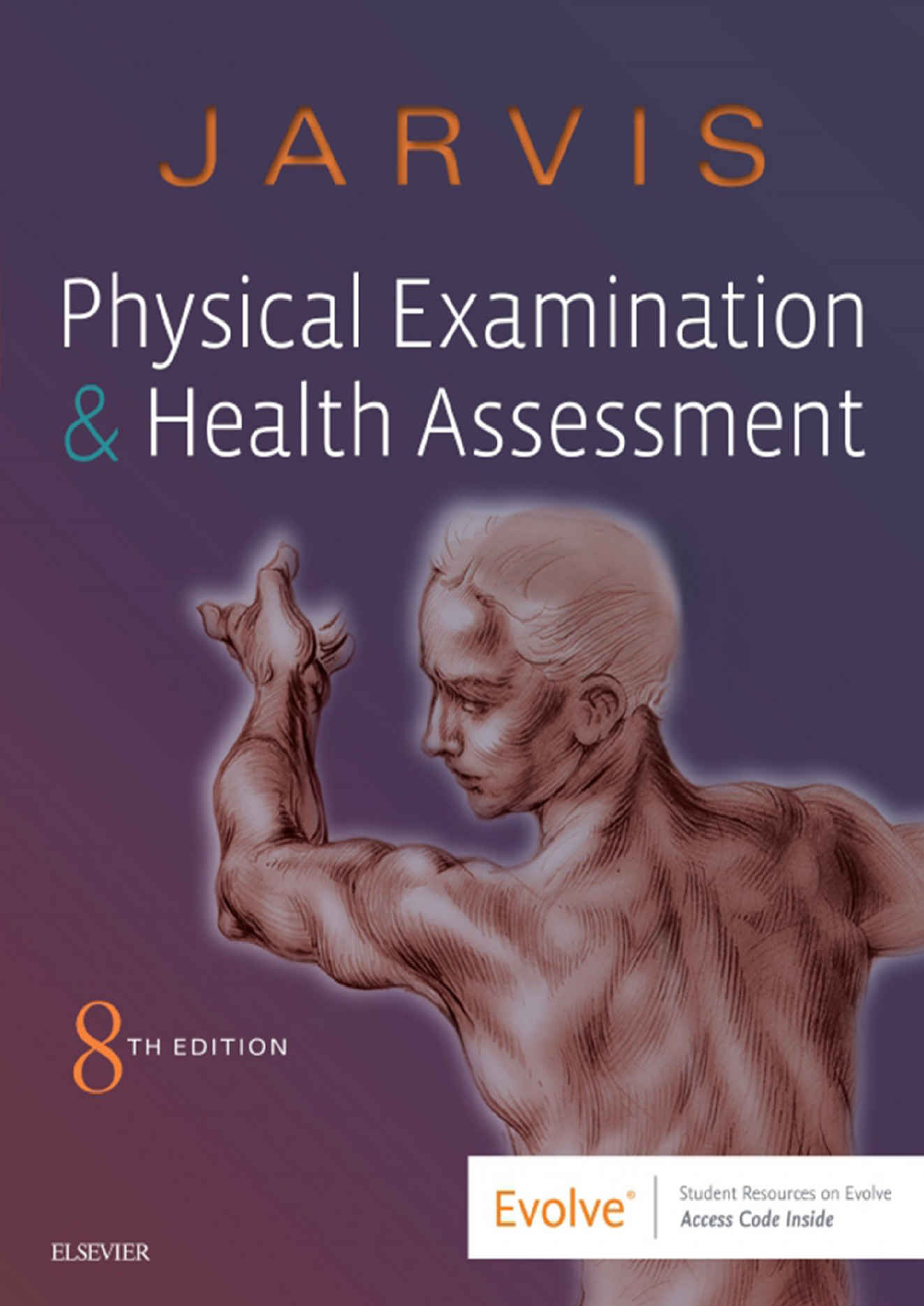 Carolyn Jarvis - Physical Examination And Health Assessment E-Book