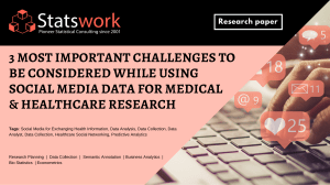 3 Most Important Challenges to be considered while using social media data for Med