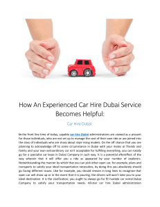 How An Experienced Car Hire Dubai Service Becomes Helpful: