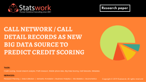Call Network  Call detail records as new Big Data Source to predict Credit Scoring - Statswork