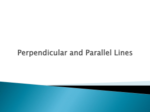 Perpendicular and Parallel Lines