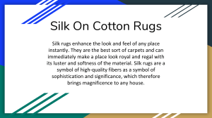 Silk On Cotton Rugs
