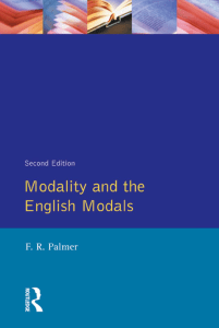 [Palmer F.R.] Modality and the English Modals