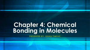 Chapter 4 - Chemical Bonding in Molecules