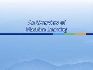 An Overview of Machine Learning1