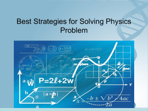 Best Strategies for Solving Physics Problem