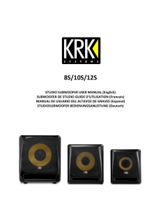 KRK - Caisson - 8s2-10s2-12s2-Manual-EN-FR-ES-DE