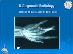 Production and characteristics of X-rays