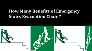 How Many Benefits of Emergency Stairs Evacuation Chair