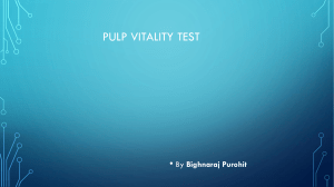 PULP vitality tests