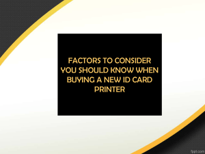 Factors To Consider You Should Know When Buying a New ID Card Printer