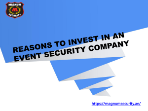 Reasons to Invest In an Event Security Company