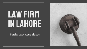 Get Knowledge About Best Law Firms in Lahore