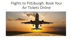 Flights to Pittsburgh: Book Your Air Tickets Online