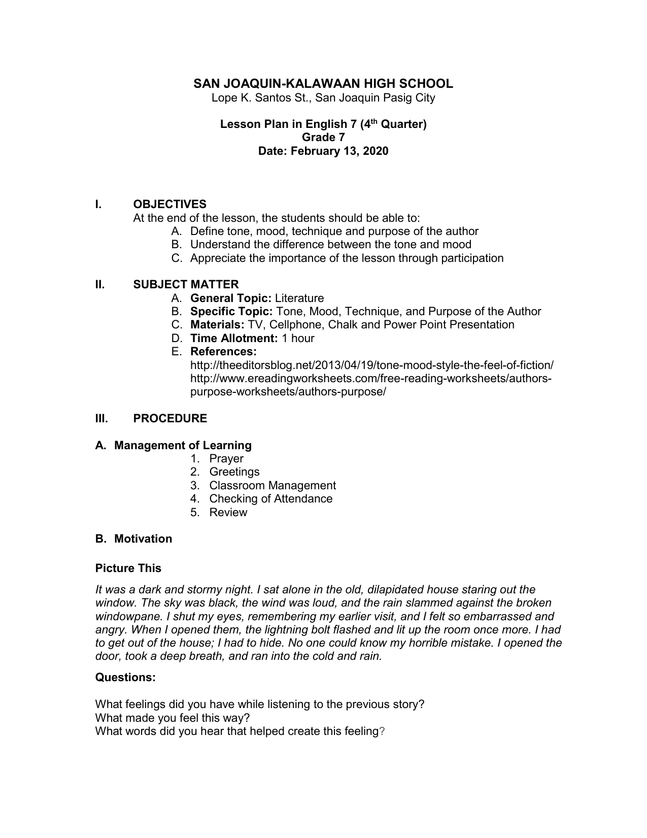 Final Lesson Plan Tone Mood Technique And Purpose Of The Author The mood in english grammar does not refer to the emotion of the action or anything like that. final lesson plan tone mood technique