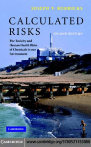 Calculated Risks The Toxicity and Human Health Risks of Chemicals in our Environment by Joseph V. Rodricks (z-lib.org)