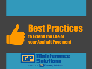 Best practices to extend the life of your asphalt pavement