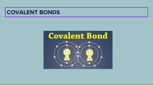 covalent  - ionic bonds 1st year secondary school