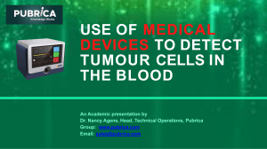 Use Of Medical Devices To Detect Tumour Cells In The Blood - Pubrica