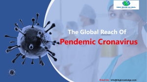 The Global Reach of Pandemic COVID-19