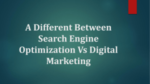 A Different Between Search Engine Optimization Vs Digital Marketing