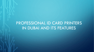 Professional ID Card Printers in Dubai and Its Features
